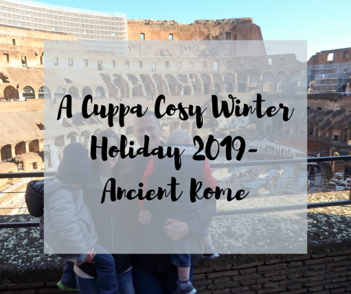 A Cuppa Cosy Winter Holiday - Ancient Rome